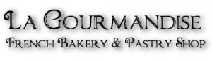La Gourmandise French Bakery & Pastry Shop