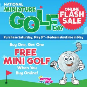 05/08 Daytona Lagoon BOGO Mini-Golf